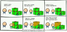 Cyanide & Happiness are hilarious!