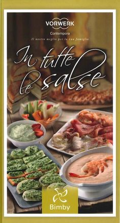 Title: In tutte le salse, Author: yyy xxx, Length: 150 pages, Published: International Recipes, Italian Recipes, Italian Foods, Vegetarian Recipes, Dinner Recipes, Good Food, Food And Drink, Favorite Recipes, Snacks