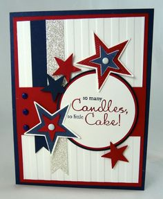 Fourth of july birthday card july cards мужские открытки, са Masculine Birthday Cards, Birthday Cards For Men, Masculine Cards, Tarjetas Stampin Up, Stampin Up Cards, Military Cards, Star Cards, July Birthday, Happy Birthday