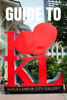 Your Guide to Kuala Lumpur, Malaysia