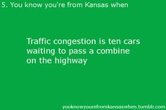 Yep. But proud! Love my Kansas!!!<3 Isn't the most glamorous state but will always be my home!