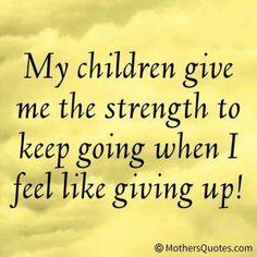 My strength are my children
