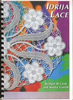 idrija lace b cook - bj mini - Álbuns da web do Picasa.Free book and diagrams! Crochet Cross, Irish Crochet, Crochet Lace, Crochet Book Cover, Bobbin Lace Patterns, Lacemaking, Knitting Magazine, Point Lace, Needle Lace
