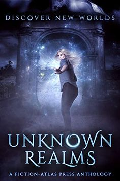 Unknown Realms: A Fiction-Atlas Press Anthology by Collected Authors on BookBub. Discover new and uncharted worlds as the authors of Unknown Realms weave tales of time travel, mystic portals, alternate dimensions, and undiscovered landscapes. Beyond The Mask, King Author, Look Into My Eyes, Great Books, Time Travel, Book 1, Books To Read, Fiction, Reading
