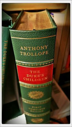 Neuer Regalbewohner | Anthony Trollope: The Duke's Children. - First Complete Edition. - London : The Folio Society, 2015
