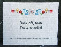 Back off man I'm a scientist - cross stitch (Ghostbusters). £13.85, via Etsy.