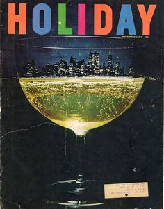 Holiday Magazine, 1946 to 1977 use of object and landscape Web Design, Graphic Design, Travel Magazines, Vintage Magazines, Picture Editor, Travel Party, Packaging, Branding, Vintage Labels