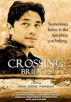 """Crossing Bridges"" by Sange Dorjee Thongdok"