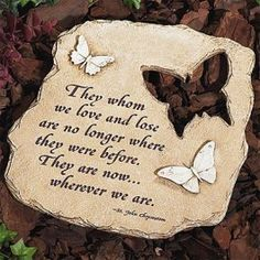 If you don't know what to give to express you sympathy, this beautiful etched memorial garden stone will be perfect. It's beautiful sentiment will convey your condolences and will be sure to be appreciated by the recipient. Memorial Messages, Memorial Gifts, Memorial Ideas, Memorial Plaques, Memorial Jewelry, Sympathy Quotes, Sympathy Gifts, Sympathy Cards, Condolences Quotes