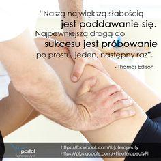 Nie poddawaj się! #fizjoterapia #rehabilitacja #zdrowie #cytaty #sentencje