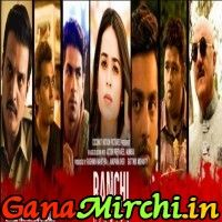 Free Download Ranchi Diaries 2017 Mp3 Songs Full Mp3 Song Mp3
