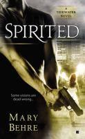 Spirited / Mary Behre.