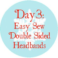 Day 3: Easy Sew Double-Sided Headbands