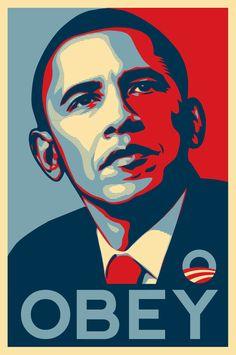 obey-obama http://www.obeygiant.com/