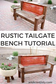 DIY Tailgate Bench Plans Using An Old Truck Tailgate Will Add Character To  Your Rustic Decor