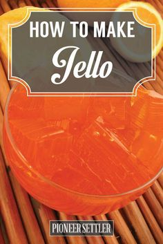 Want to know how to make jello naturally? Trust me, this homemade jello experience is worth the wait! Jello Gelatin, Gelatin Recipes, Jello Recipes, Snack Recipes, Free Recipes, Dessert Recipes, Dessert From Scratch, Recipe From Scratch, Deserts