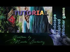 TUTORIAL landscape inspired by the Witcher 3 game ( polymer clay painting technique) - YouTube