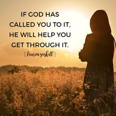 If God has called us to it, He will see us through it. We can persevere because the same Spirit that raised Jesus from the grave lives in us!