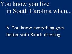 You Know You Live In South Carolina When