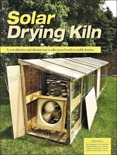 Solar Kiln Plans - Woodworking Tips and Techniques - Woodwork, Woodworking, Woodworking Plans, Woodworking Projects Learn Woodworking, Woodworking Workshop, Woodworking Techniques, Easy Woodworking Projects, Diy Wood Projects, Teds Woodworking, Woodworking Chisels, Woodworking Basics, Woodworking Furniture