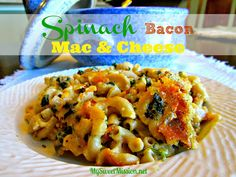 Spinach Bacon Mac & Cheese by MySweetMission.net