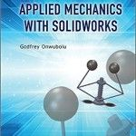 Applied Mechanics with Solidworks PDF ebook download http://www.dailymotion.com/video/x3r4k44_applied-mechanics-with-solidworks-download_tech
