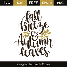 *** FREE SVG CUT FILE for Cricut, Silhouette and more *** Fall breeze & autumn leaves