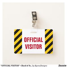 "Shop ""OFFICIAL VISITOR"" + Black & Yellow Stripes Badge created by AponxDesigns. Personalize it with photos & text or purchase as is! Yellow Stripes, Black N Yellow, Badge Design, Cool Diy, Unique Gifts, Messages, Badges, Pattern, Amp"