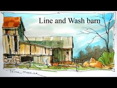Line and Wash Watercolour Tutorial. Quick and Easy style. By Peter Sheeler - YouTube