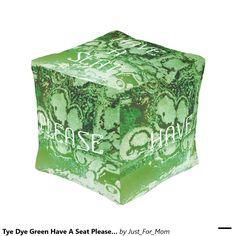 Tye Dye Green Have A Seat Please Cube Pouf by Janz