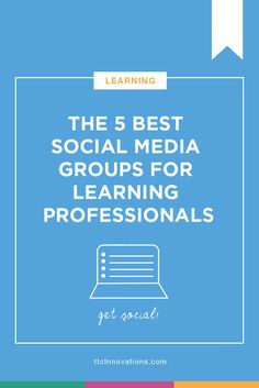Five reasons why social media groups are perfect for learning professionals and our top picks for the best Facebook and LinkedIn groups to join if you are in the Learning and Development world! by Jessica Howell via @ttcInnovations