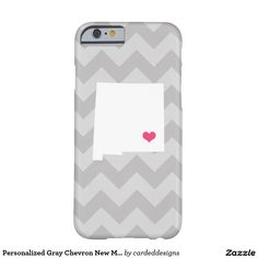 Personalized Gray Chevron New Mexico Heart Barely There iPhone 6 Case
