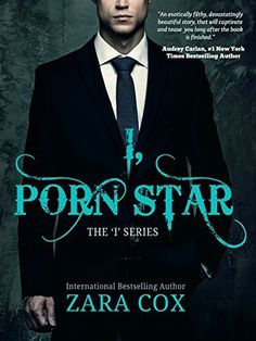 I, PORN STAR (The I Series Book 1), http://www.amazon.com/dp/B01CW9S71U/ref=cm_sw_r_pi_awdm_4vYpxb0R8QRHY