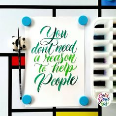 You don't need a reason to help people #calligrafikas #brushlettering #watercolor Paper: Canson 200gsm Paint: Dr. Ph Martin's radiant concentrated watercolors Brush: Silver Brush Black Velvet round no 2