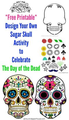 Free Printable Create a Sugar Skull for Day of the Dead Activity KOSTENLOS zum Ausdrucken - Entwerfe Day Of Dead, Day Of The Dead Mask, Day Of The Dead Party, Day Of The Dead Skull, Templates Printable Free, Printable Designs, Printables, Free Downloads, Sugar Skull Crafts