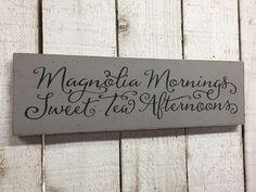 Magnolia Mornings Sweet Tea Afternoons farmhouse kitchen  5x18