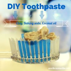 #DIY #Toothpaste with Baking Soda and Bentonite Clay