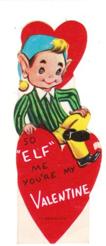 """This cute little elf sits on a heart.  """"So elf me you're my Valentine."""""""