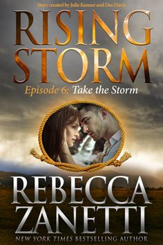 Take the Storm: Episode 6 (Rising Storm) by Rebecca Zanetti… Historical Romance, Historical Fiction, Rising Storm, Enough Book, Book Review Blogs, Fantasy Romance, I Love Books, Romance Books, Writing A Book