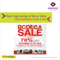 Huge discounts on the most attractive gadgets await!  Get up to 70% LESS on open box and demo units display when you use your EastWest Credit Card at the Silicon Valley Bodega Sale!  Plus, enjoy 0% interest on installment for up to 24 months on selected items!  Promo valid from October 13 - 15, 2016 at 35 San Antonio Street, San Francisco Del Monte, Quezon City.  For more promo deals, VISIT http://mypromo.com.ph/! SUBSCRIPTION IS FREE!