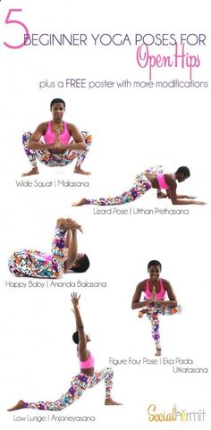 Easy Yoga Workout - Yoga for Beginners: Check out these beginner yoga poses for open hips. Click through for a FREE poster with more modifications. Get your sexiest body ever without,crunches,cardio,or ever setting foot in a gym
