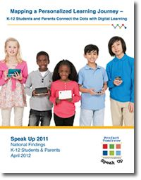 Report: Mapping a Personalized Learning Journey – K-12 Students and Parents Connects the Dots with Digital Learning is the first in a two part series to document the key national findings from Speak Up 2011. This report focuses on how today's students are personalizing their own learning, and how their parents are supporting this effort.    © 2012 Project Tomorrow.   http://www.tomorrow.org/speakup/SU11_April_Report.html