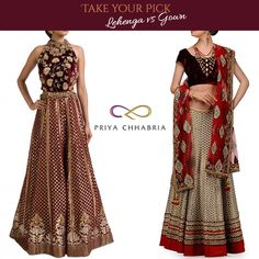 What's your style statement this wedding season? Will you go traditional, and pick this spellbinding lehenga or will you abandon the conventional, and pick this ornate and trendy gown? #priyachhabria #weddingdress #weddingstyle #takeyourpick #outfit #outfitoftheday #indiandress #traditional #designercollection #lehenga #traditionalpick #gown #trendy #style #culture #heritage #ornate #weddingseason #indianwedding #traditionaldress #fashionwear #bridalwear #bridepride