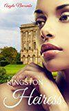 Free Kindle Book -   Kingston Heiress: An Interracial Romance (Ashford Women Book 1)