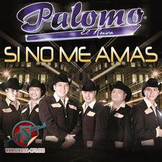 Palomo – Si No Me Amas.mp3  **Estreno**  Descarga: