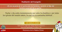 """MISIONEROS DE LA PALABRA DIVINA: MEDITACIÓN DEL EVANGELIO - """"Si uno se pone de mi p..."""