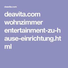 deavita.com wohnzimmer entertainment-zu-hause-einrichtung.html