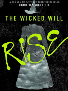 Cover Reveal: The Wicked Will Rise (Dorothy Must Die #2) by Danielle Paige -On sale March 30th 2015 by HarperCollins -To make Oz a free land again, Amy Gumm was given a mission: remove the Tin Woodman's heart, steal the Scarecrow's brain, take the Lion's courage, and then Dorothy must die....  But Dorothy still lives.