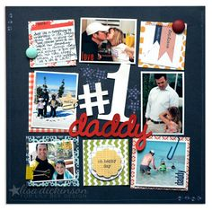 Love this grid style #1 Daddy scrapbook page... perfect for Father's Day or any day!