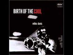 Miles Davis - Birth of the Cool full jazz album